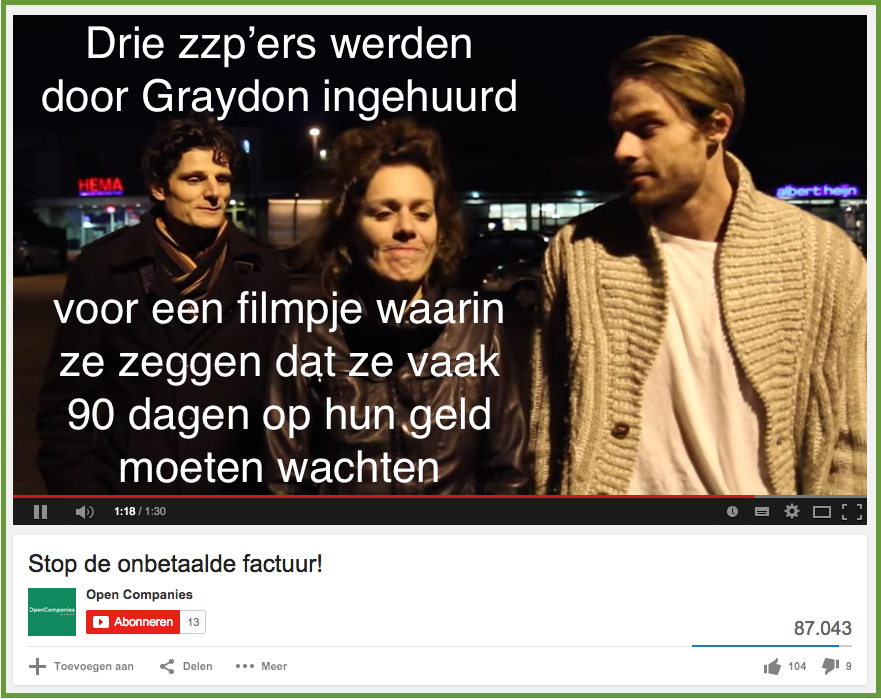 Youtube filmpje van Graydon waarin ingehuurde zzp'ers vertellen dat ze vaak pas na 90 dagen worden betaald